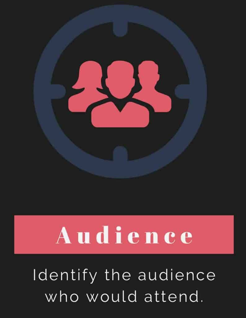 Plan your event around your audience